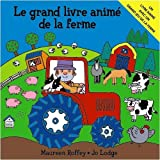 img - for Le Grand Livre anim  de la ferme book / textbook / text book