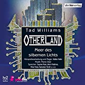 Meer des silbernen Lichts (Otherland 4) | Tad Williams