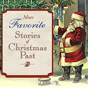 More Favorite Stories of Christmas Past Audiobook