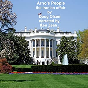 Arno's People the Iranian Affair Audiobook