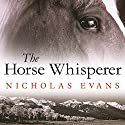 The Horse Whisperer Audiobook by Nicholas Evans Narrated by William Dufris