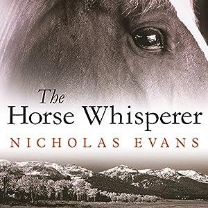 The Horse Whisperer | [Nicholas Evans]
