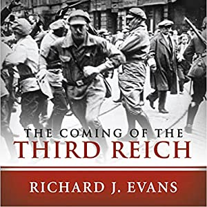 The Coming of the Third Reich Hörbuch