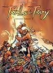 Trolls de Troy Tome 01 : Histoires Tr...
