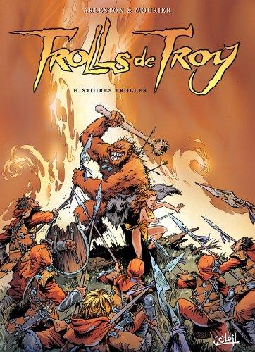Trolls de Troy Tome 01 : Histoires Trolles