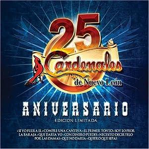 Cardenales De Nuevo Le¢n - 25 Aniversario Edicion Limitada [2 CD