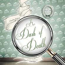 A Dash of Death: The Hemlock Falls Mysteries, Book 2 (       UNABRIDGED) by Claudia Bishop Narrated by Justine Eyre