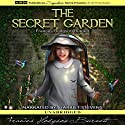 The Secret Garden (       UNABRIDGED) by Frances Hodgson Burnett Narrated by Harriet Stevens