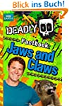 Deadly Factbook 6: Jaws and Claws (St...