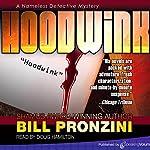 Hoodwink: The Nameless Detective, Book 7   Bill Pronzini