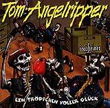 echange, troc Tom Angelripper - Ein Tropfchen Voller Gluck