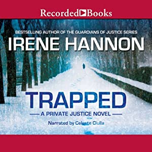Trapped: Private Justice, Book 2 | [Irene Hannon]