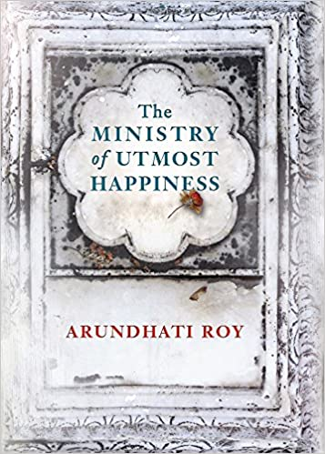 The Ministry of Utmost Happiness Arundhati Roy Free PDF Download, Read Ebook Online