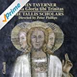 John Taverner: Missa Gloria tibi Trinitas and Magnificats
