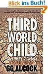 Third World Child: Born White, Zulu Bred