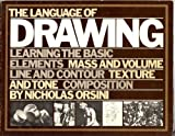 img - for The Language of Drawing: Learning the Basic Elements book / textbook / text book
