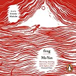 Frog | Mo Yan,Howard Goldblatt - translator