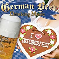 The Best of German Beer Drinking Music - Oktoberfest by Delta
