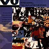 Calm After the Storm by Peter Hammill (2004-11-18)
