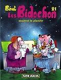"""Afficher """"Les Bidochon n° 21 Les Bidochon sauvent la planète"""""""