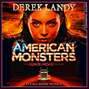 American Monsters: The Demon Road Trilogy, Book 3 | Derek Landy