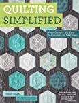 Quilting Simplified: Fresh Designs an...