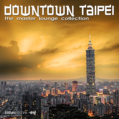 VA-Downtown Taipei - The Master Lounge Collection-WEB-2015-iHR Download