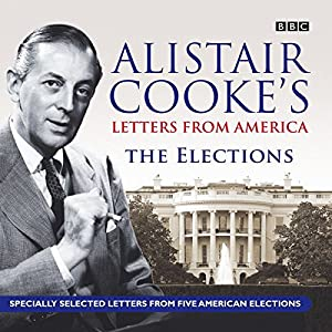 Alistair Cooke's Letters From America Audiobook