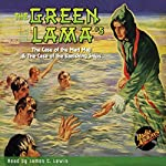The Green Lama #5: The Case of the Mad Maji & The Case of the Vanishing Ships | Richard Foster