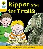 Kipper and the Trolls. Roderick Hunt