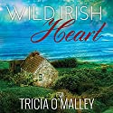 Wild Irish Heart: Mystic Cove Series #1 Audiobook by Tricia O'Malley Narrated by Amy Landon