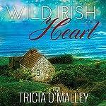 Wild Irish Heart: Mystic Cove Series #1 | Tricia O'Malley