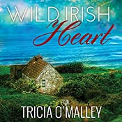 Wild Irish Heart: Mystic Cove Series #1 | Tricia O'Malley