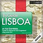 Byguide Lisboa [Byguide Lisbon] | Kaj Gornitzka