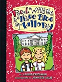 Red, White & True Blue Mallory (Mallory (Darby Creek))