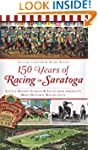 150 Years of Racing in Saratoga: Litt...