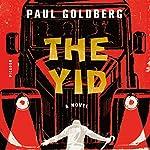 The Yid: A Novel   Paul Goldberg