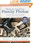 How to Archive Family Photos: A Step-...