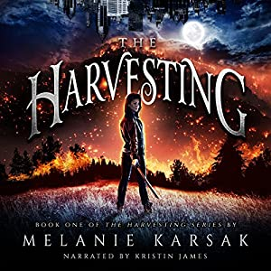 The Harvesting (The Harvesting Series Book 1) Audiobook