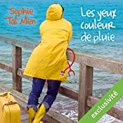 Les yeux couleur de pluie (Marie-Lou & Matthieu 1) | Sophie Tal Men