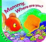 img - for Look & See: Mommy, Where Are You? book / textbook / text book
