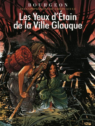 Les compagnons du crepuscule, Tome 2 (French Edition)