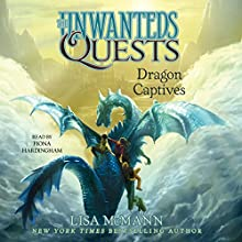Dragon Captives: The Unwanteds Quests, Book 1 | Livre audio Auteur(s) : Lisa McMann Narrateur(s) : Fiona Hardingham