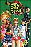 echange, troc Honda Shingo - Ping Pong Dash !!, Tome 6
