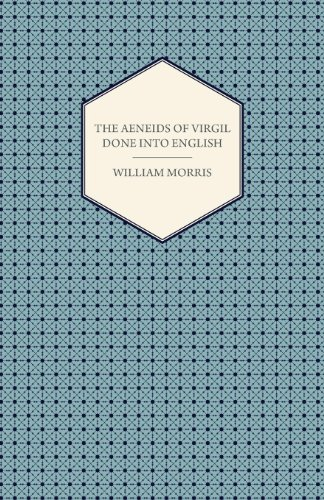 The Aeneids of Virgil Done into English (1876)