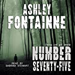 Number Seventy-Five | Ashley Fontainne