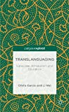 img - for Translanguaging: Language, Bilingualism and Education (Palgrave Pivot) book / textbook / text book
