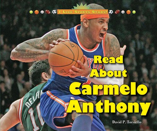 Read about Carmelo Anthony I Like Sports Stars