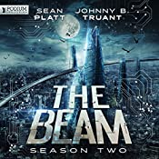 The Beam: Season 2 | Sean Platt, Johnny B. Truant