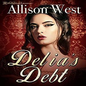 Delia's Debt Audiobook